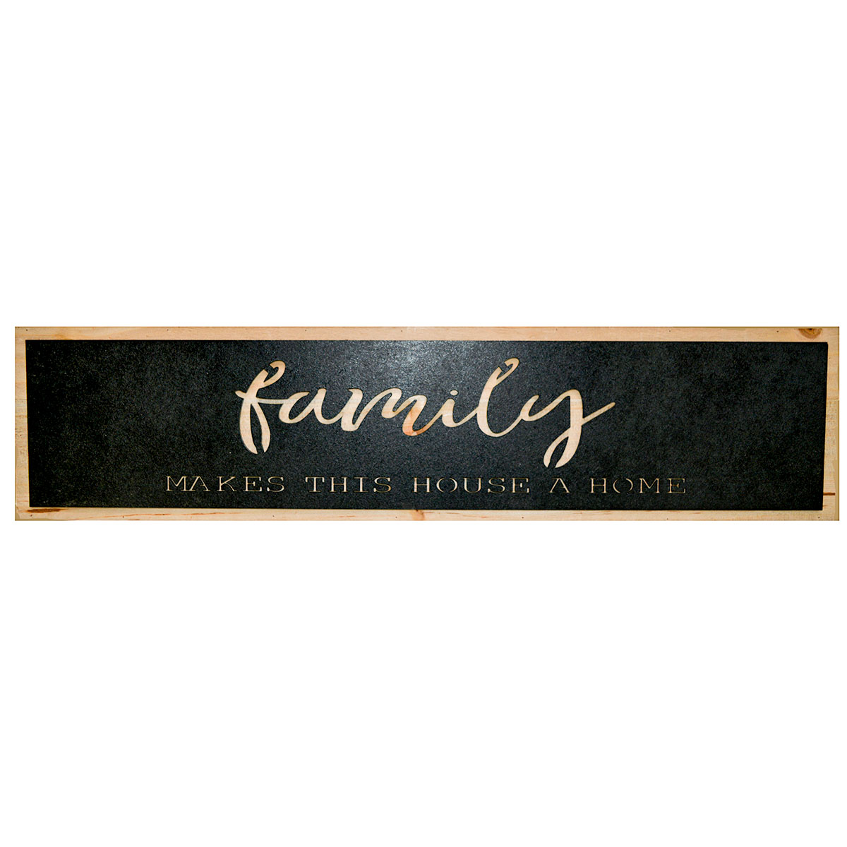 """19"""" x 4.5"""" FAMILY MAKES A HOUSE A HOME WOOD SIGN"""