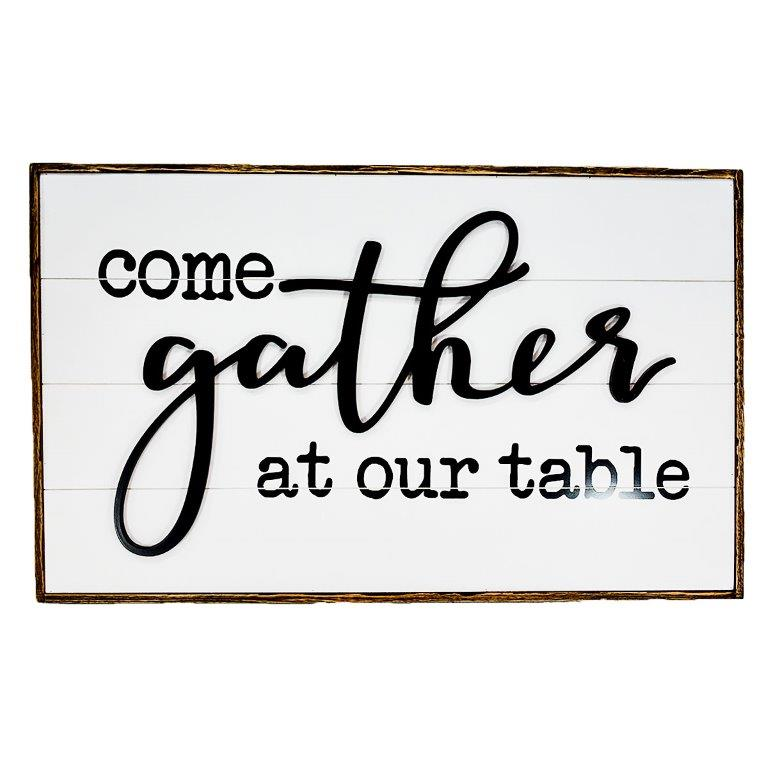 """32"""" x 20"""" GATHER TABLE SIGN"""