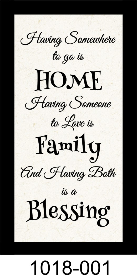 "HAVING SOMEWHERE TO GO IS HOME 10"" x 18 3/4"" WOODEN PINE FRAMED SIGN"