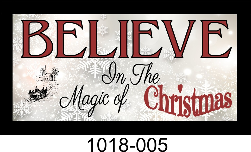 "BELIEVE IN THE MAGIC OF CHRISTMAS 10"" x 18 3/4"" WOODEN PINE FRAMED SIGN"