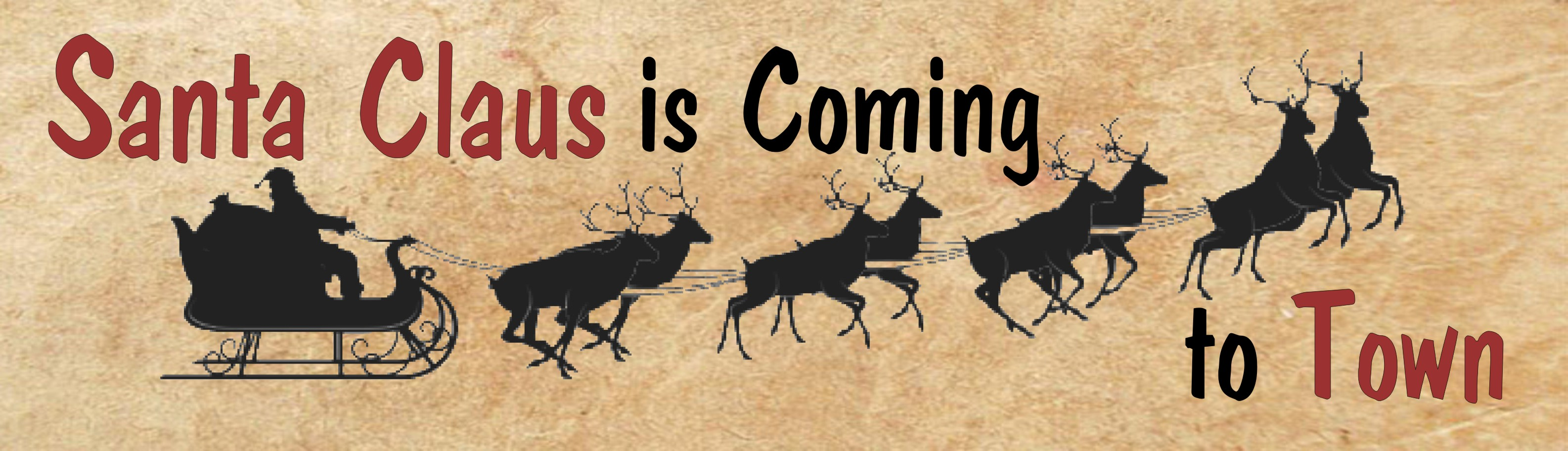 "SANTA CLAUS IS COMING TO TOWN 10.5"" x 3"" WOODEN BLOCK SIGN"